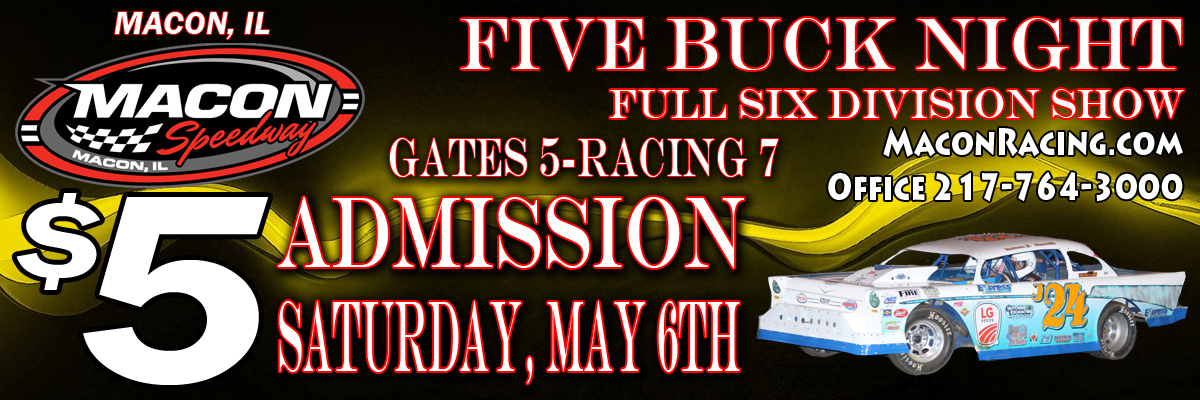 Macon Five Buck Night May 6th